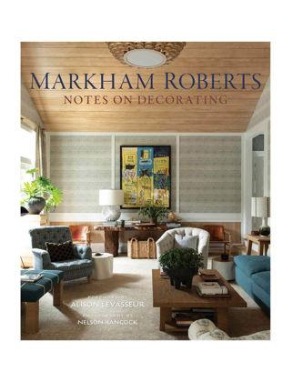 Vendome Press Markham Roberts: Notes on Decorating 9780865653856