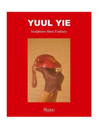 Rizzoli Yuul Yie: Sculpture Shoe Fantasy 9788891826961